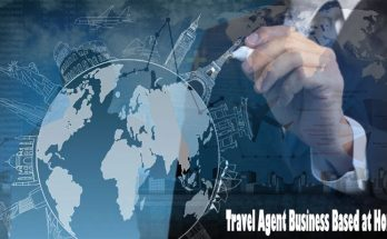 Modify Your Travel Agent Business Based at Residence to a Thriving Property-based Travel Business